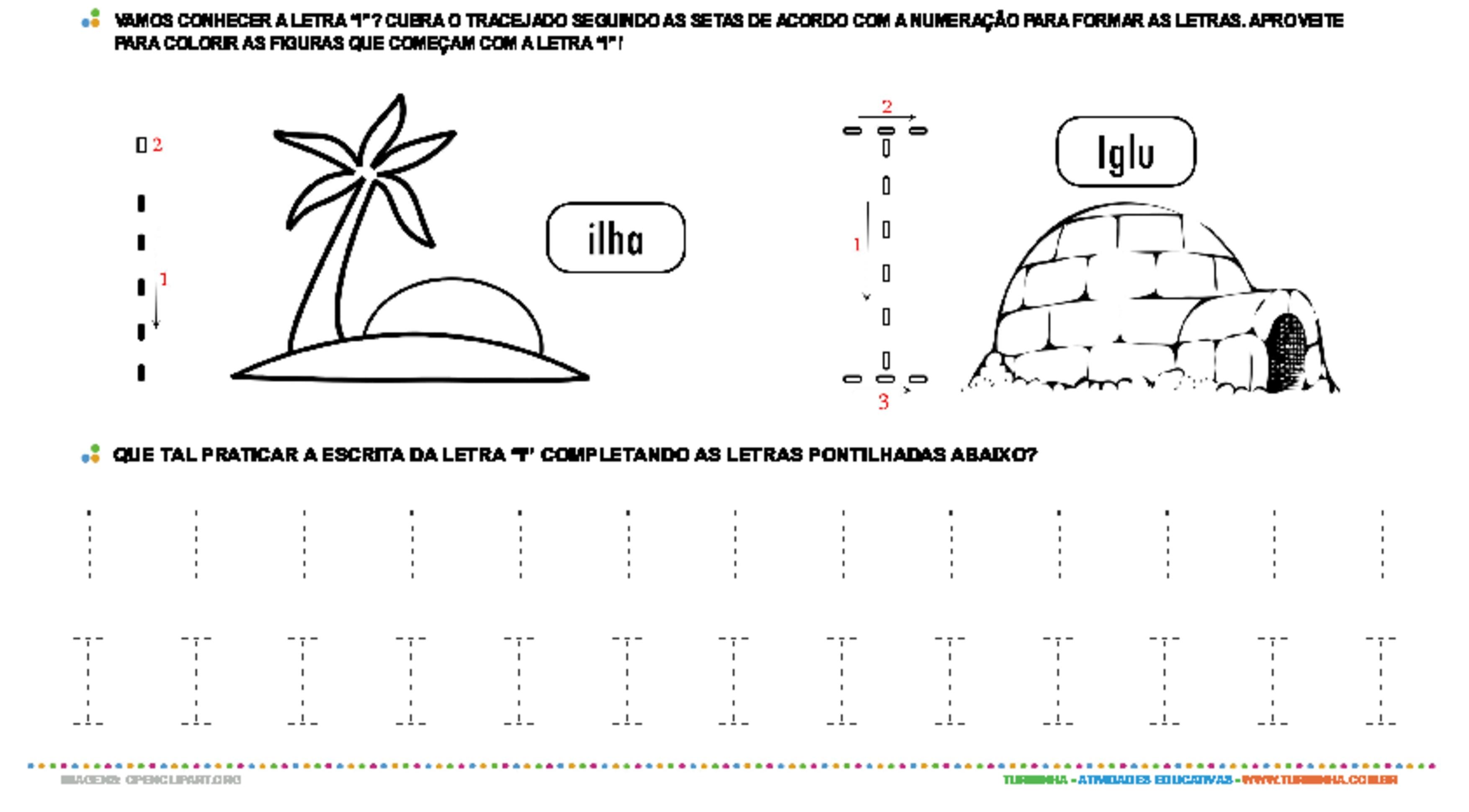 Letra I de forma maiúscula e minúscula - atividade educativa para Pré-Escola (4 e 5 anos)
