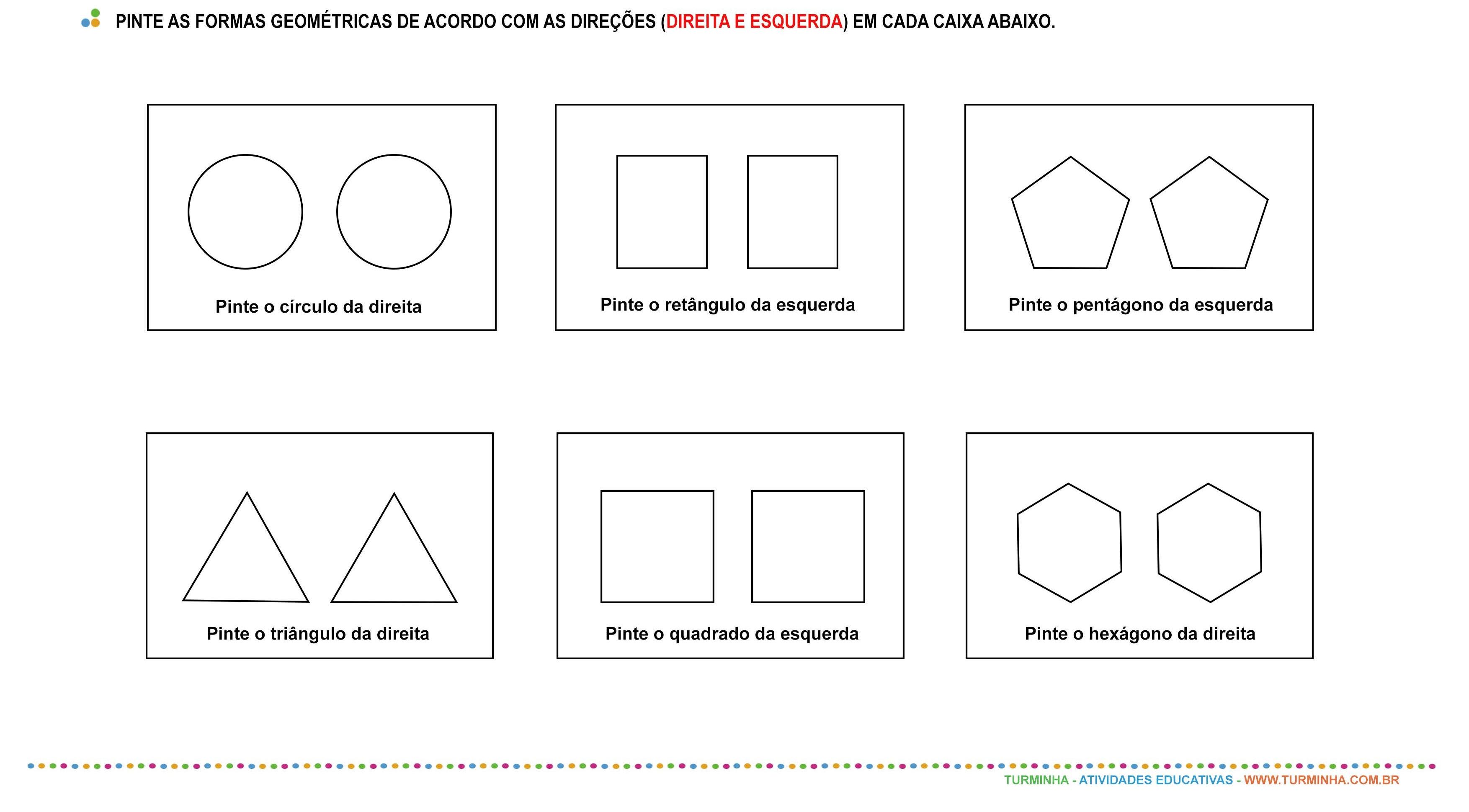 Direita e esquerda - formas geométricas - atividade educativa para Pré-Escola (4 e 5 anos)