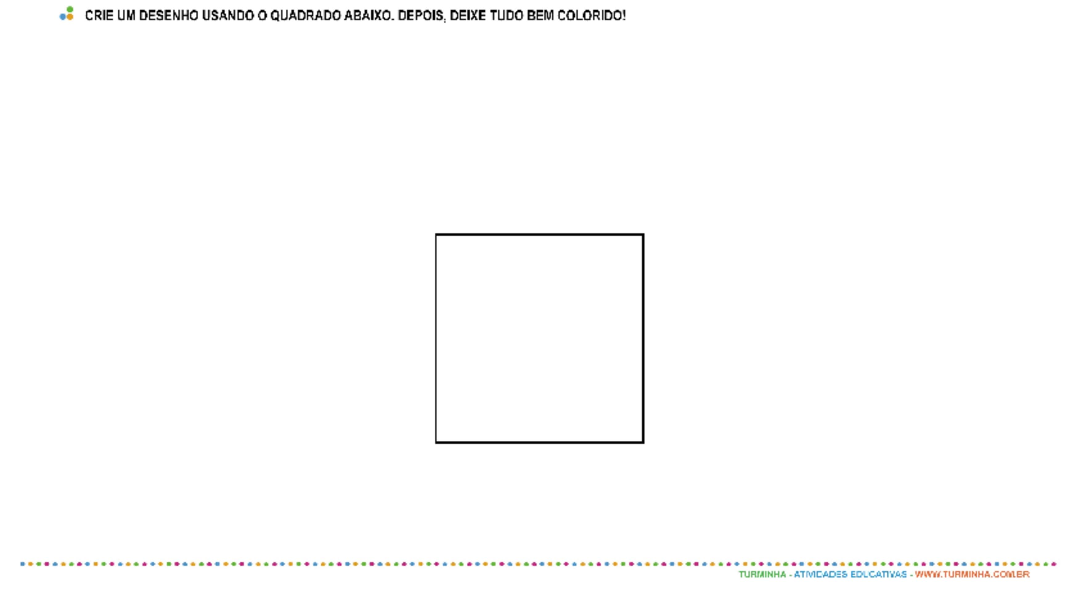 Formas Geométricas - Quadrado - atividade educativa para Pré-Escola (4 e 5 anos)