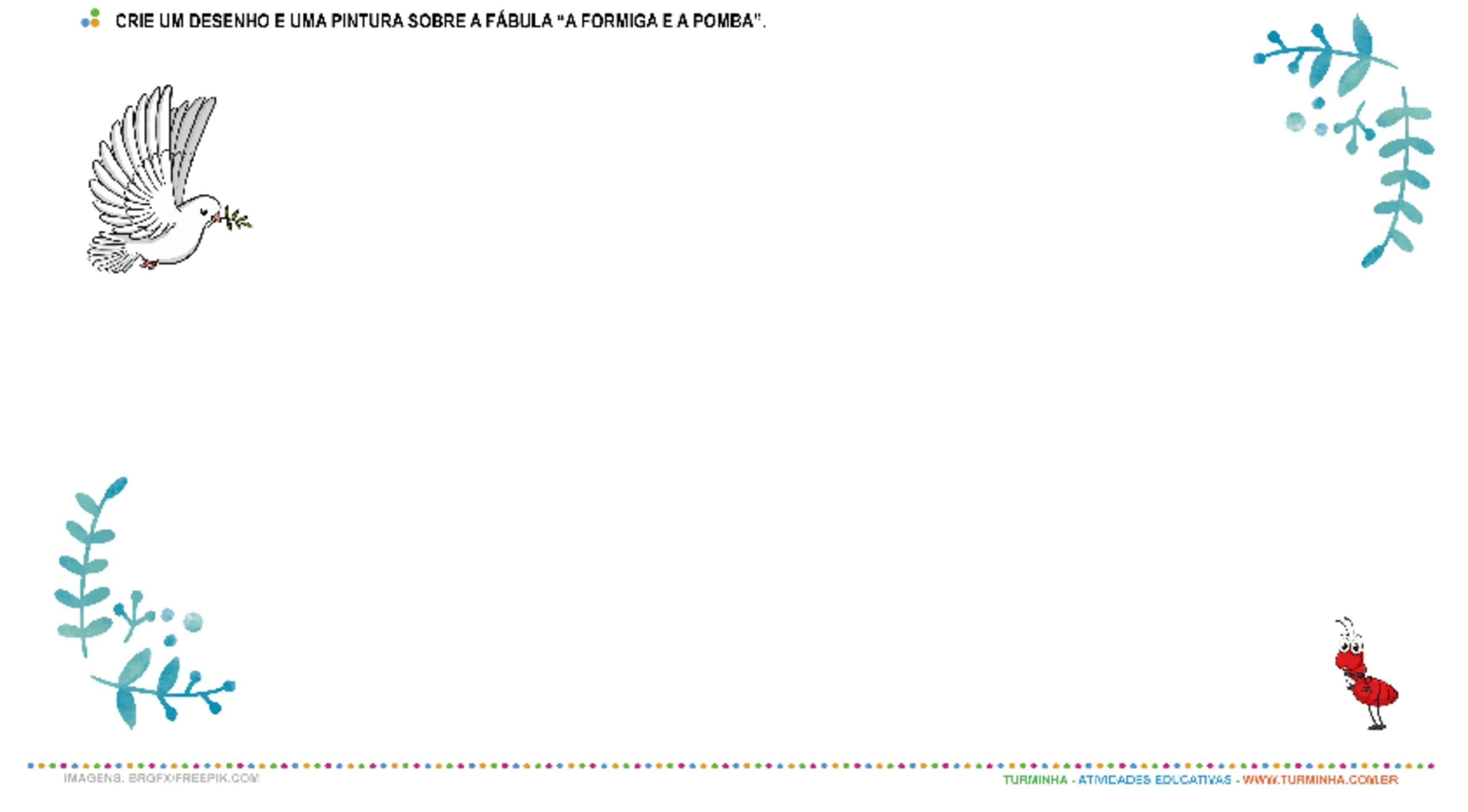 Fábula - A Formiga e a Pomba - Desenho Livre - atividade educativa para Pré-Escola (4 e 5 anos)