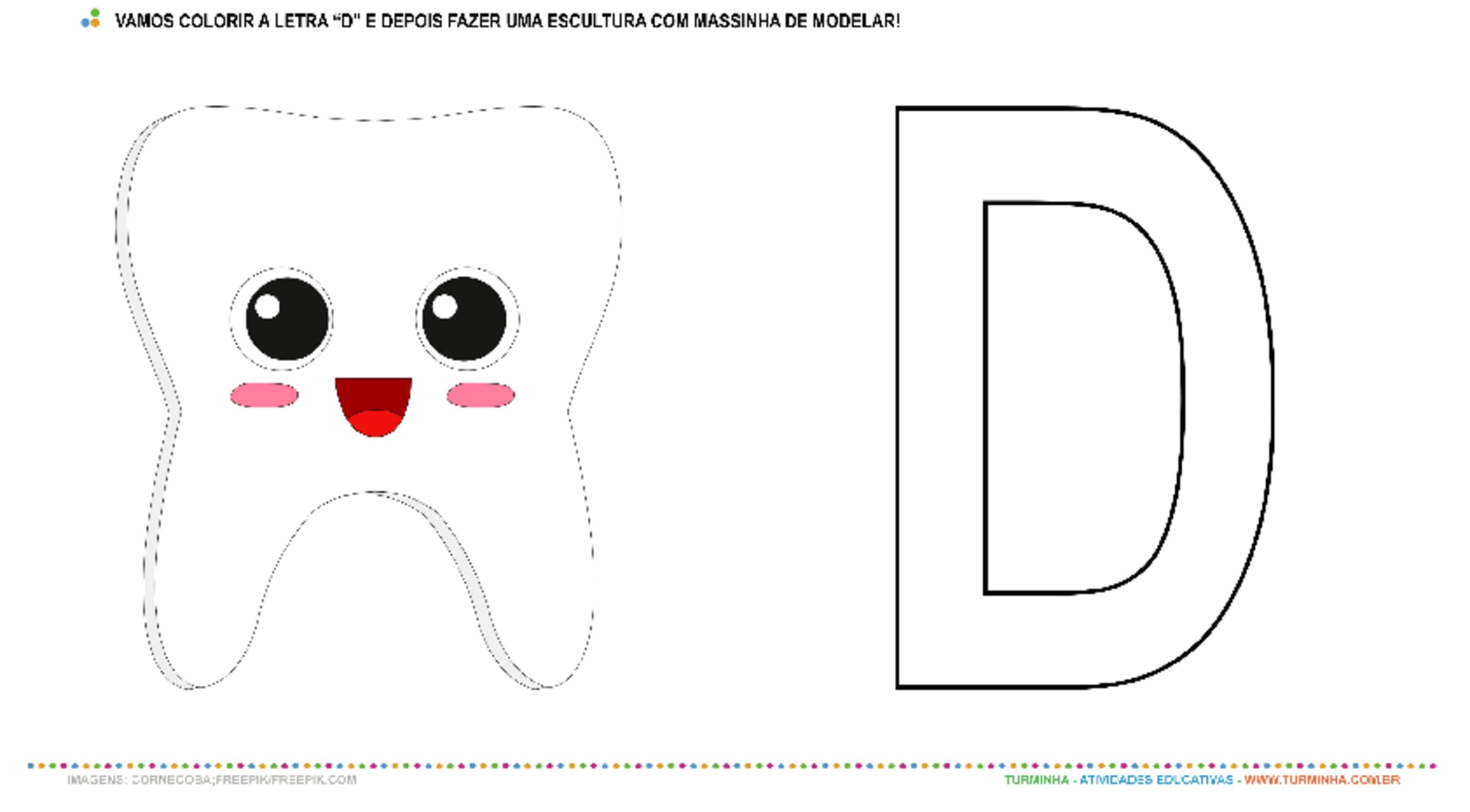 """O Dente e a Letra """"D"""" – Pintura e Escultura - atividade educativa para Creche (0 a 3 anos)"""
