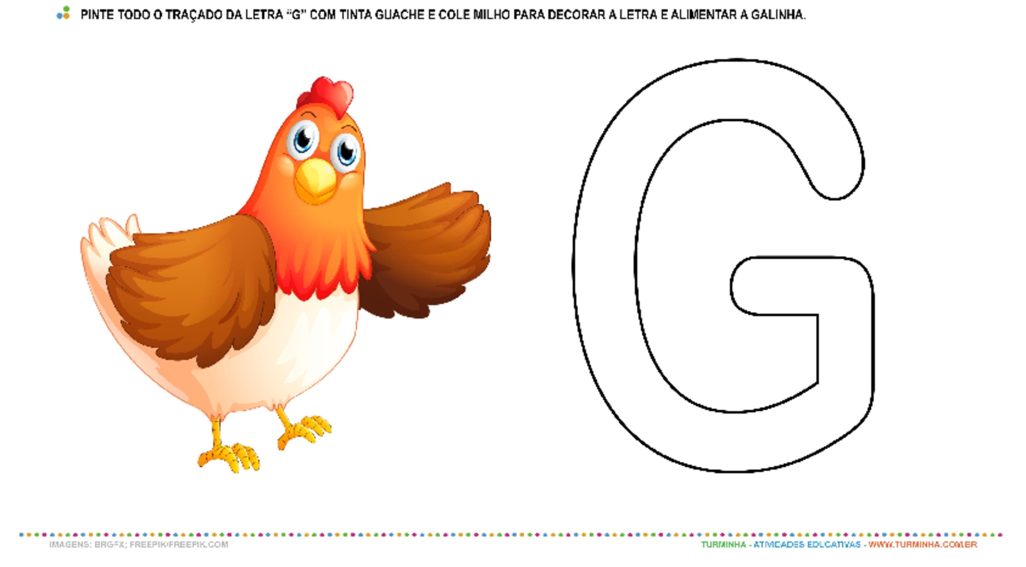"A Galinha e a Letra ""G"" – Pintura e Colagem - atividade educativa para Creche (0 a 3 anos)"