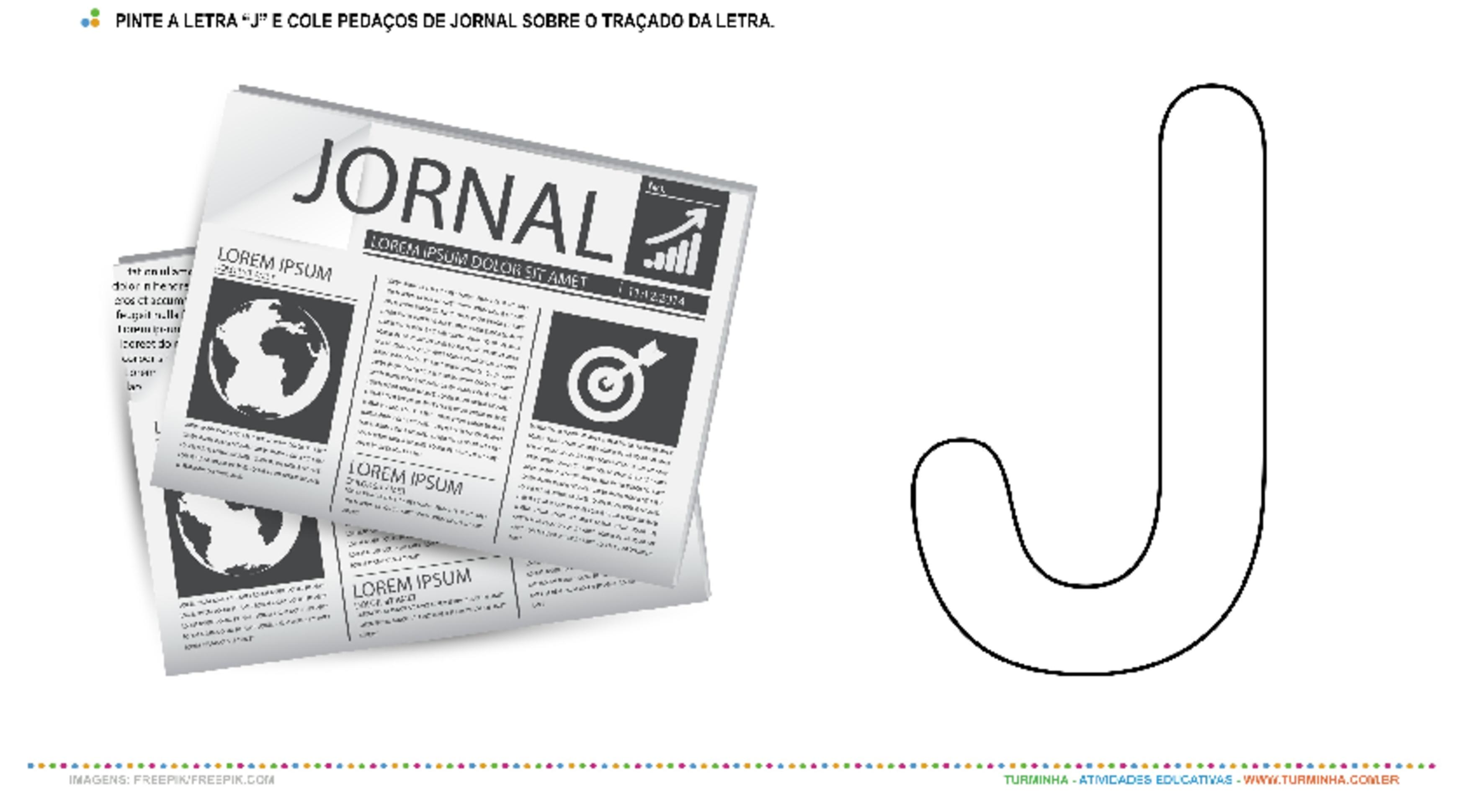 """O Jornal e a letra """"J"""" – Pintura e Colagem - atividade educativa para Creche (0 a 3 anos)"""