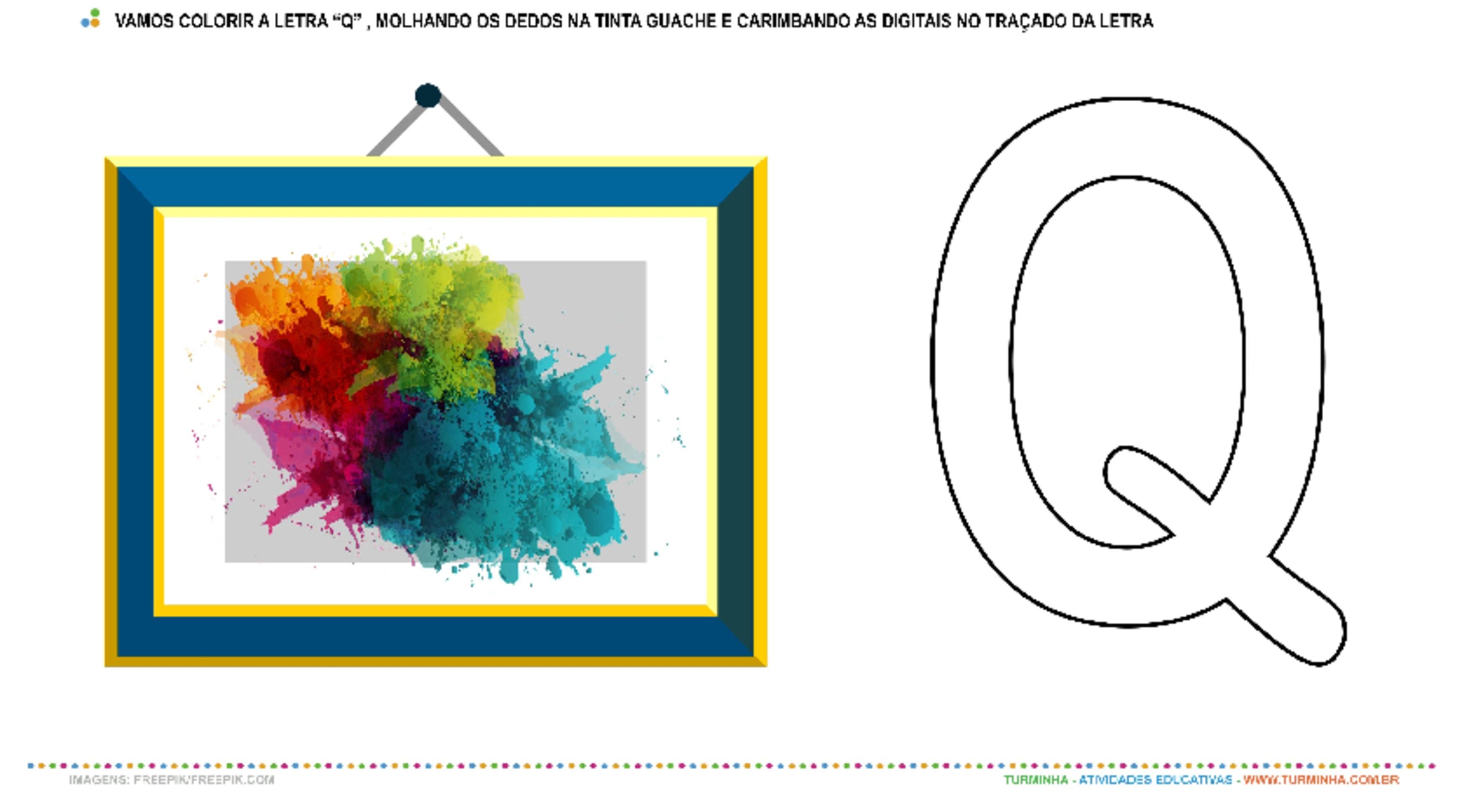 """O Quadro e a Letra """"Q"""" – Pintura e Carimbo - atividade educativa para Creche (0 a 3 anos)"""