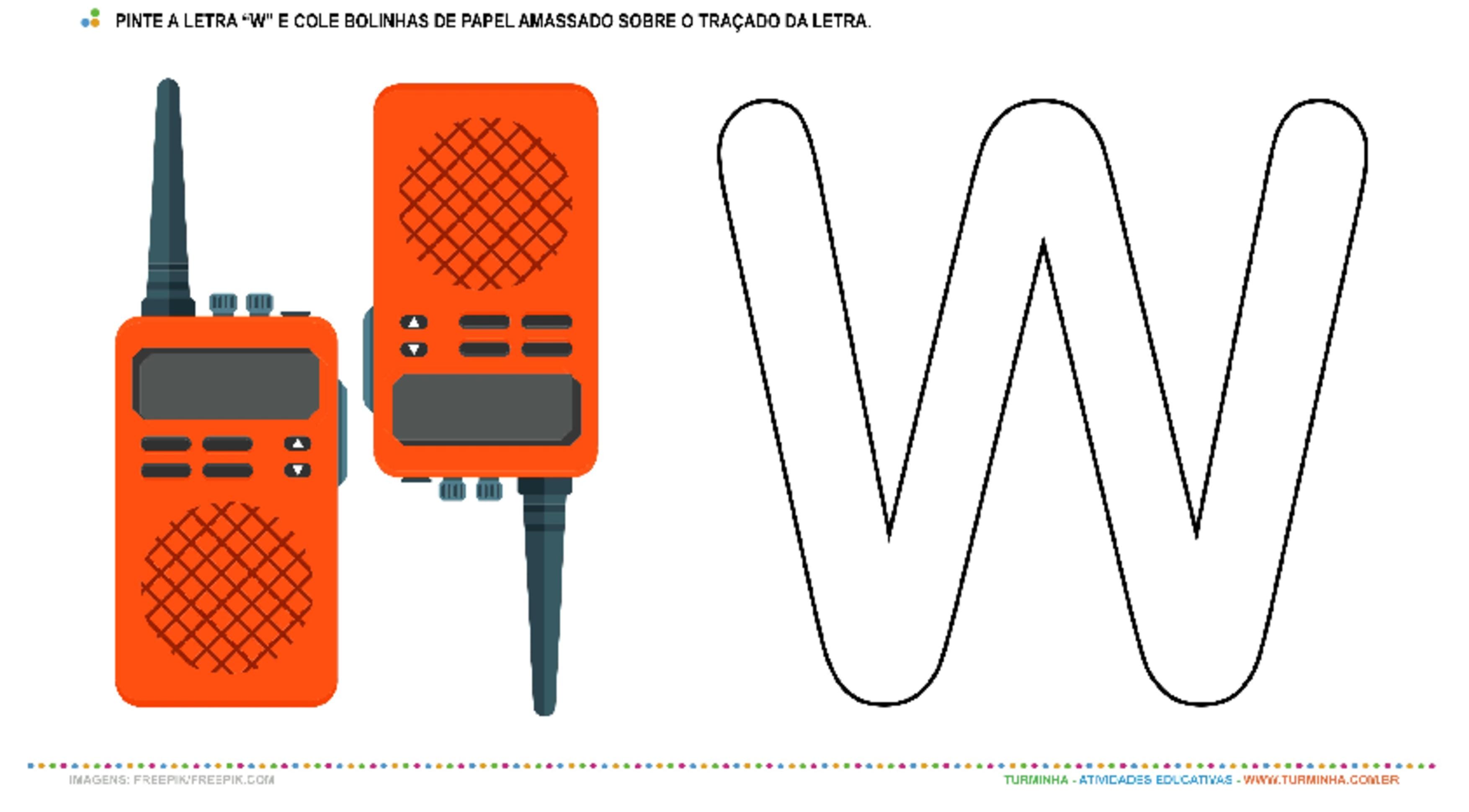 """O Walkie-Talkie e a Letra """"W"""" – Pintura e Colagem - atividade educativa para Creche (0 a 3 anos)"""