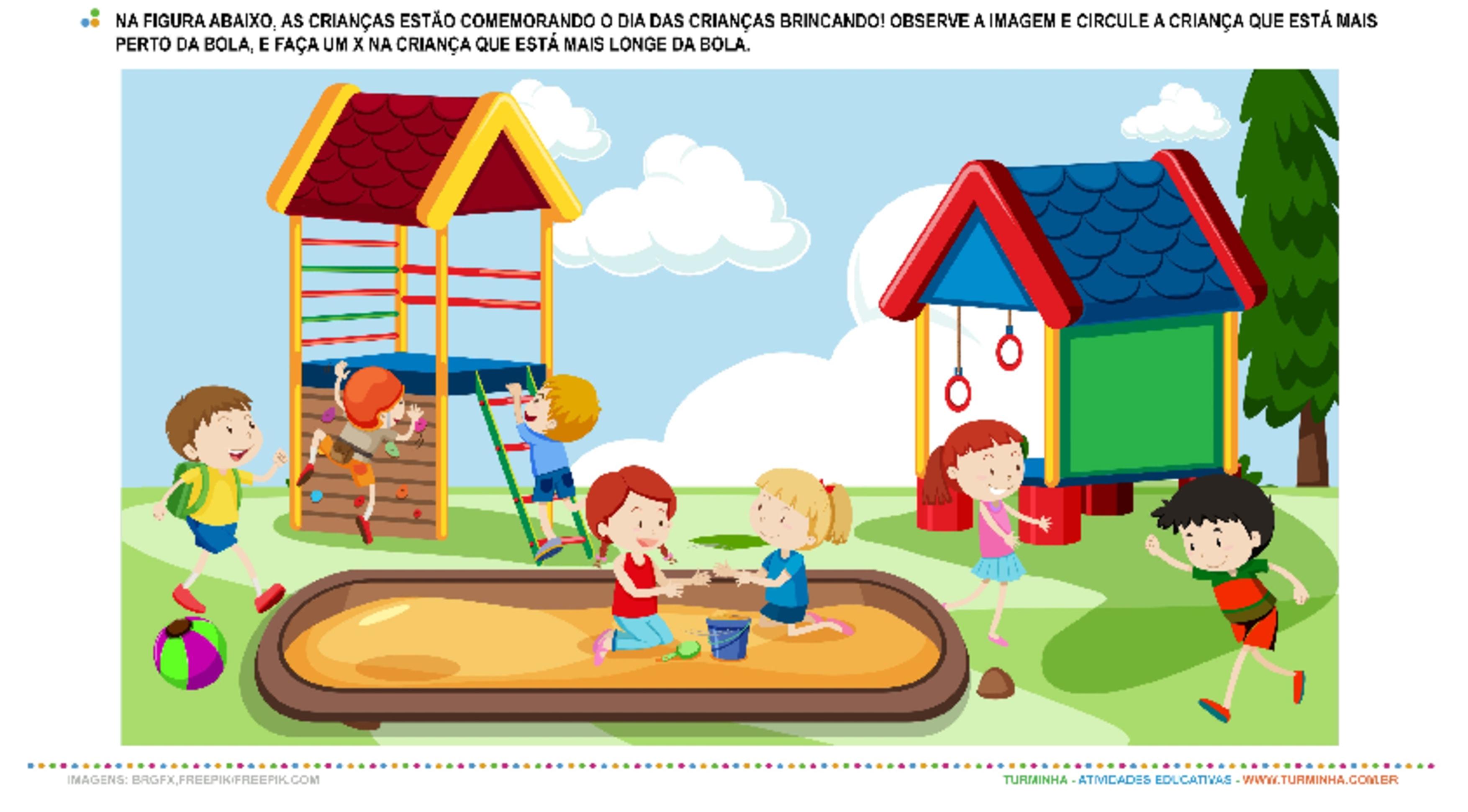 Brincadeira de Criança – Perto ou Longe  - atividade educativa para Pré-Escola (4 e 5 anos)