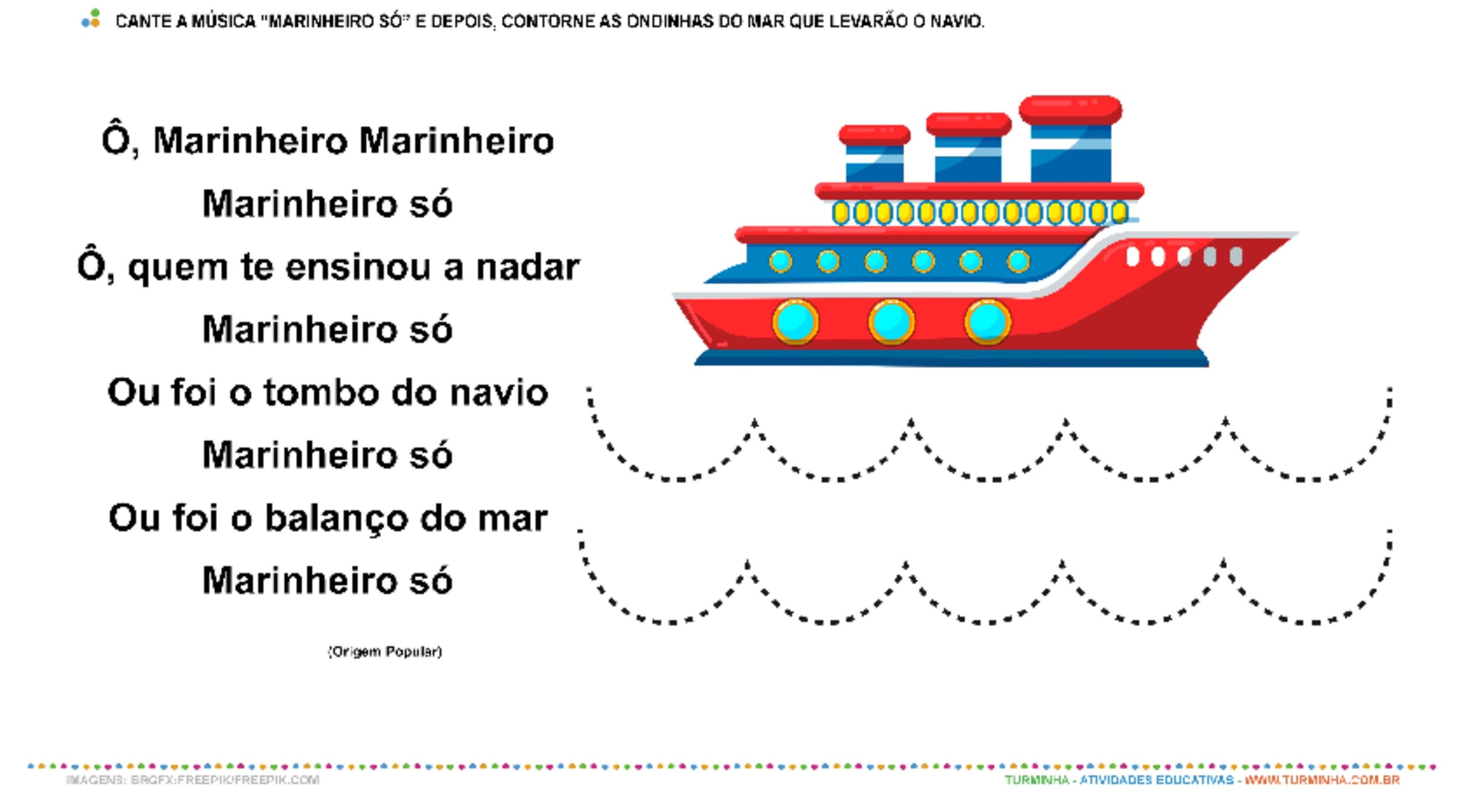 """Cantiga Popular: """"Marinheiro Só"""" - Motricidade - atividade educativa para Creche (0 a 3 anos)"""