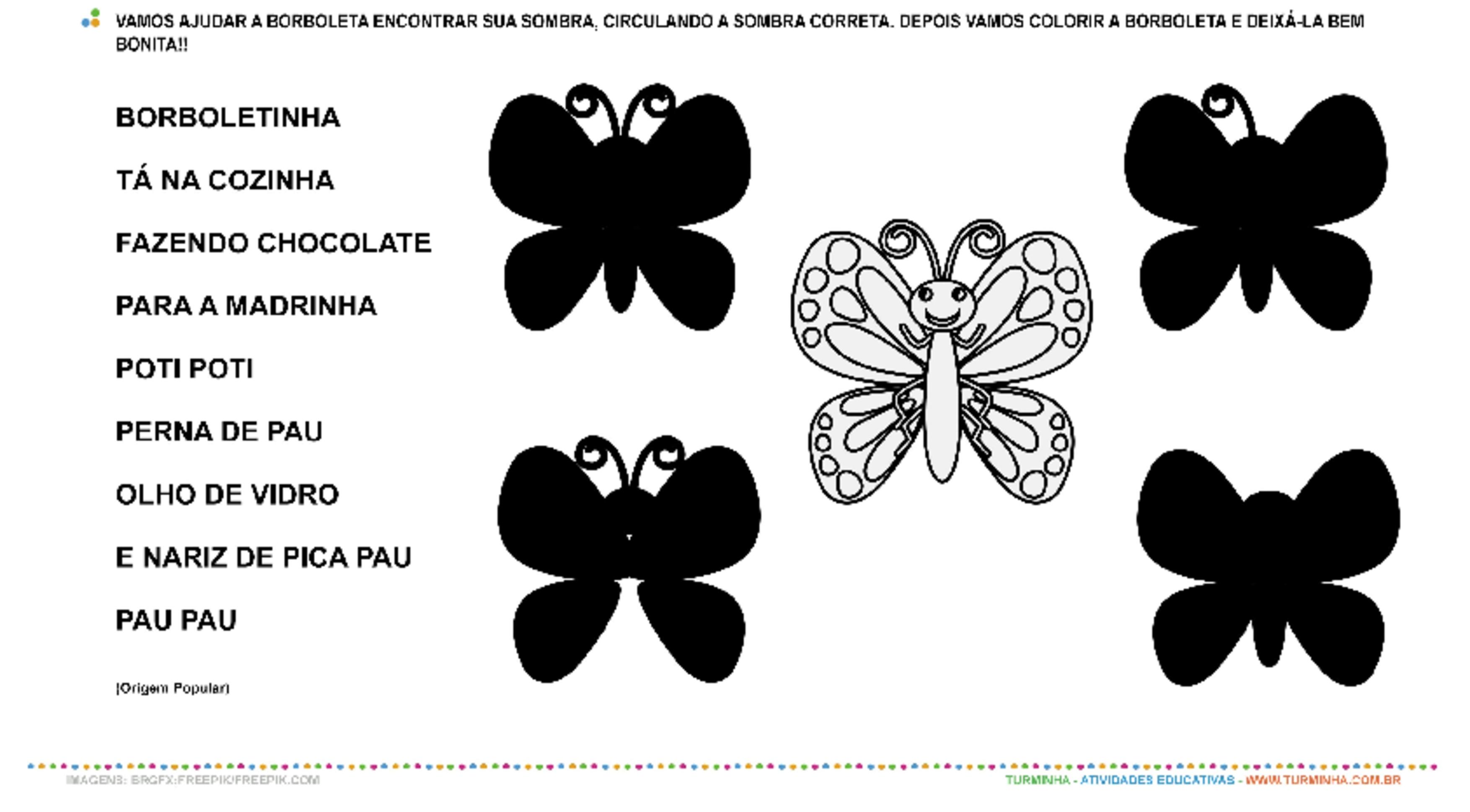Borboletinha - Jogo das Sombras e Pintura - atividade educativa para Creche (0 a 3 anos)