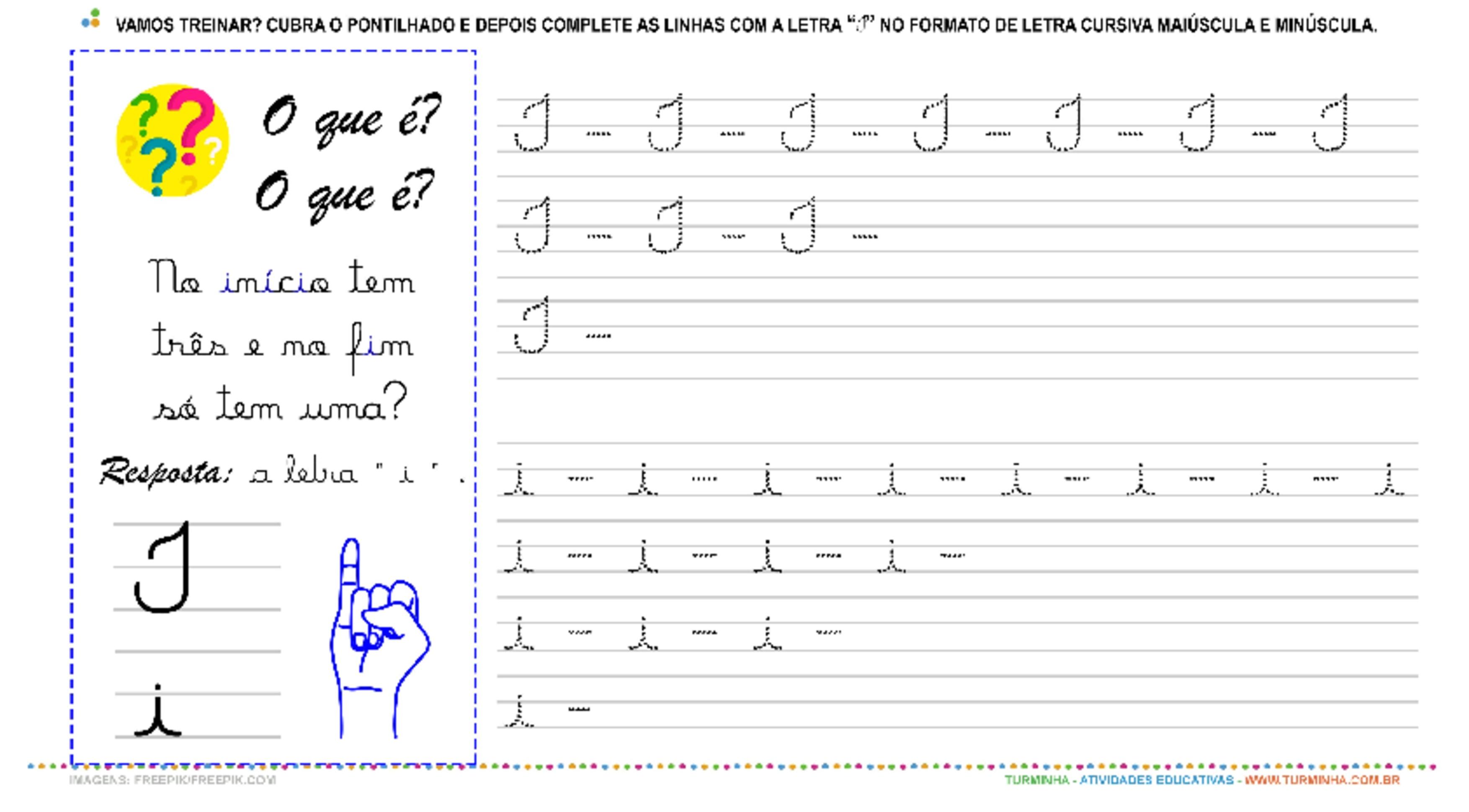 """A Letra """"I"""" Cursiva - Caligrafia - atividade educativa para Pré-Escola (4 e 5 anos)"""
