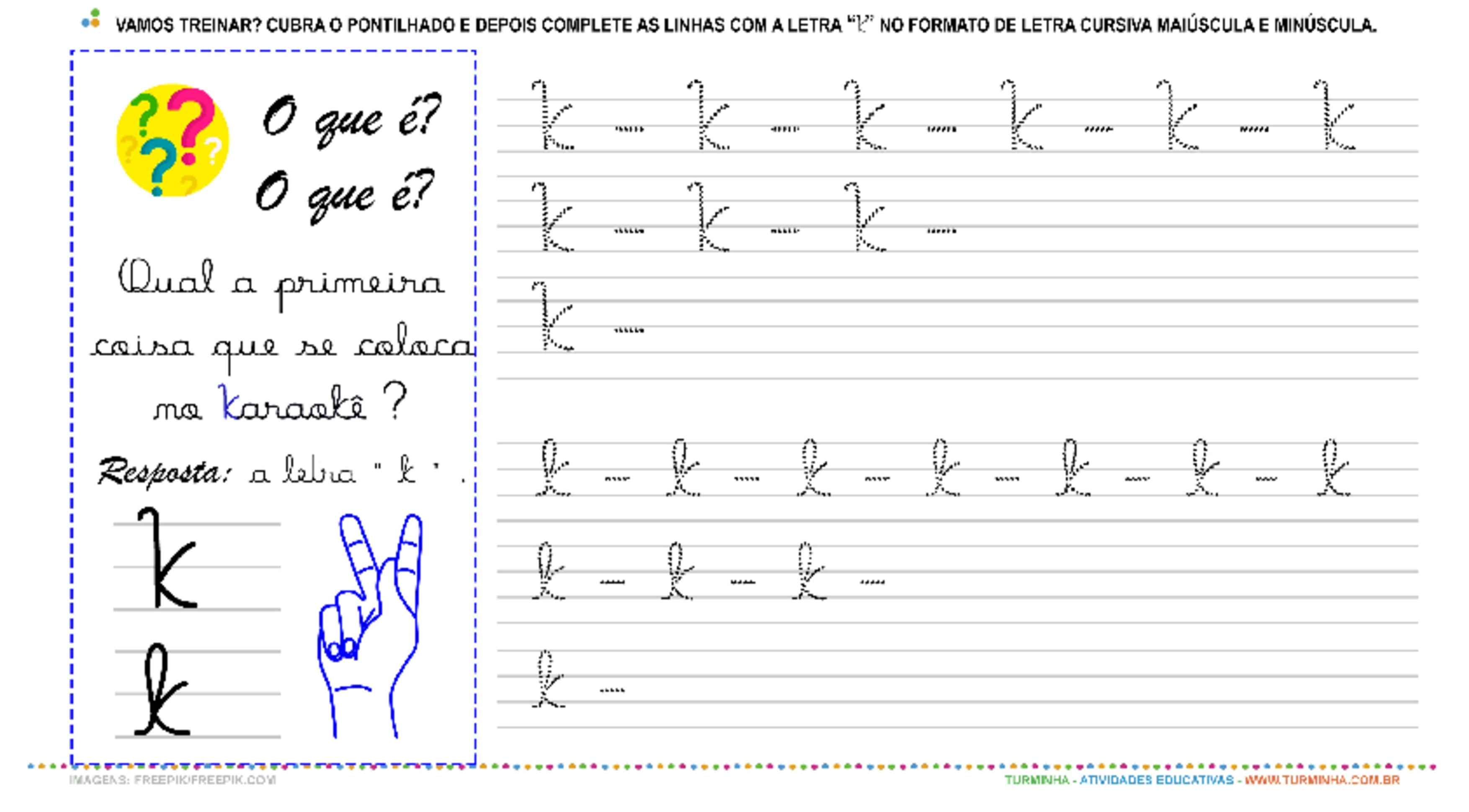 """A Letra """"K"""" Cursiva - Caligrafia - atividade educativa para Pré-Escola (4 e 5 anos)"""